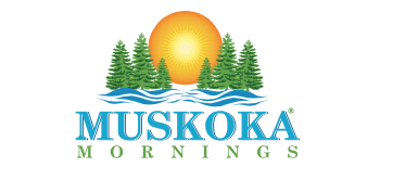 Muskoka Mornings®
